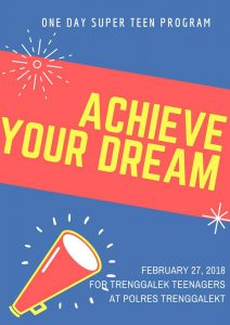 "One Day Super Teen Program ""Achieve Your Dream"""
