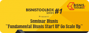 Read more about the article Fundamental Bisnis Start UP Go Scale UP